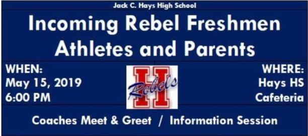 Incoming Rebel Freshman Athletic Meeting