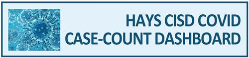 link to Hays CISD COVID Dashboard