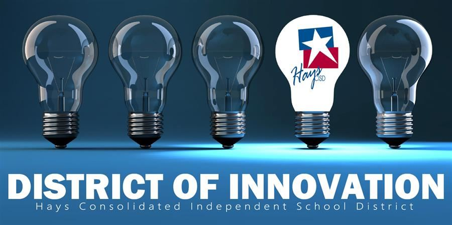 decorative title image that says district of innovation hays cisd